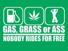 Gas Grass Or Ass Nobody Rides For Free Car Truck Window Vinyl Decal Sticker Jdm Stickers, Funny Bumper Stickers, Funny Decals, Truck Decals, Cool Stickers, Vinyl Decals, Police Stickers, Truck Stickers, Badass Quotes