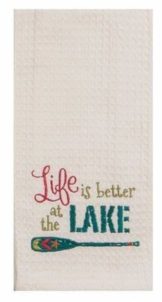 """Life Is Better At The Lake Embroidered 100% Cotton Waffle Dish Towel / Tea Towel, 18"""" x 28"""""""