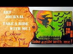 How to create an Art Journal Page - Take a ride with me on Halloween - YouTube