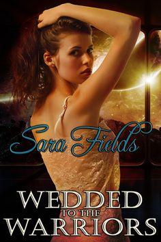Sara Fields - Diary of a Kinky Romance Author: #SatSpanks #MySexySaturday - Wedded to the Warriors - Sara Fields - #scifi #menage #spanking http://mrssarafieldsauthor.blogspot.com/2017/02/satspanks-mysexysaturday-wedded-to.html