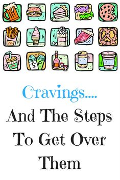 Cravings, How to Get over Cravings, Weight Loss, weight loss for Women, Weight loss Tips, Weight Loss Motivation