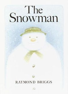 """The Snowman"" - Raymond Briggs  (1978, Picture Books)"