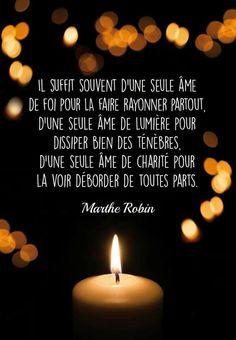 """""""Il suffit souvent d'une seule âme..."""" Marthe Robin"""