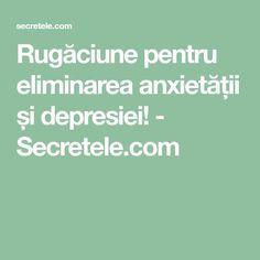 Rugăciune pentru eliminarea anxietății și depresiei! - Secretele.com Prayer Board, Prayers, Health Fitness, Advice, God, Diet, Insomnia, Dios, Tips