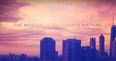 RightNow Ministries - The Mission of the Church Matters  Video has such a powerful message about missionary work from where you are.