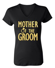 MOTHER of the GROOM GLITTER #Wedding #Shirt Gold or Silver by #NobullWomanApparel, for only $24.99! Click here to buy https://www.etsy.com/listing/237992098/mother-of-the-groom-glitter-shirt-gold?ref=shop_home_active_8