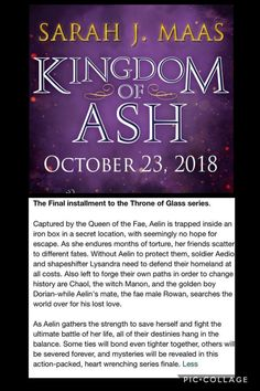 ingdom of Ash is among us , at least the summary, ah the waiting. Throne Of Glass Books, Throne Of Glass Series, Aelin Ashryver Galathynius, Crown Of Midnight, Empire Of Storms, Sarah J Maas Books, Book Fandoms, Book Nerd, Book Series