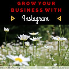 Grow Your Business with Instagram.  #instatips #smallbusiness #marketingonline