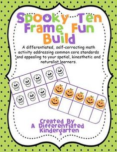Spooky Ten Frame Fun Build-Self-Correcting, Differentiated and Aligned1