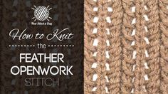 The Feather Openwork Knitting Stitch