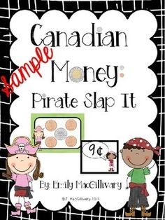 Pirate Money Slap It Freebie! Canadian Money by Emmy Mac Shop Money Bingo, Money Games, Monopoly Money, Canada Day, Learning Money, Early Learning, Canadian Coins, Coin Books, Pirates