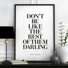473d288c3c01 Amazon.com: Don't Be Like the Rest of Them Darling Coco Chanel Quote  Typography Poster Wall Decor Motivational Print Inspirational Poster Home  Decor: ...