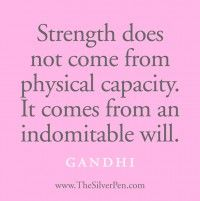 gandhi, remember this, life, stay strong, strength quotes, indomit, true words, thought, inspir