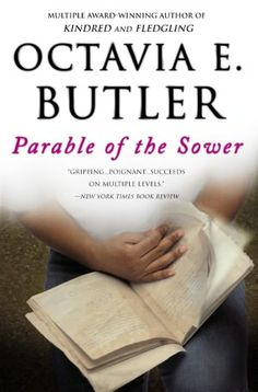 MAKE BELIEVE | Parable of the Sower by Octavia E. Butler, Grand Central Publishing | NOOK Book (eBook), Paperback, Hardcover, Audiobook