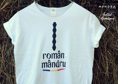Romanian t-shirt for him by Mândră Chic Designers, T Shirts For Women, Chic, Model, How To Make, Tops, Fashion, Shabby Chic, Moda