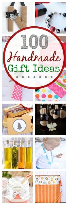 100 Handmade Gift Ideas (for kids, women, men, teens and more)