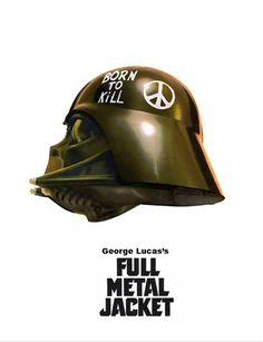 George Lucas`s Full Metal Jacket by Cüneyt Özalp, via Behance