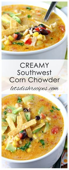 Creamy Southwest Corn Chowder Recipe: This hearty Southwest style soup features chicken, black beans, corn and peppers in a slightly spicy, creamy broth. Top with shredded cheese and avocado for a heartwarming lunch or dinner. by cathryn Southwest Chili Recipe, Best Corn Chowder Recipe, Southwest Chicken Crockpot, Easy Corn Chowder, Potato Corn Chowder, Chicken Chili, Potato Soup, Gastronomia, Dinner Ideas