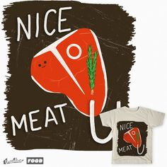 threadless shirt t-shirt tshirt meat steak t-bone tbone awesome cool