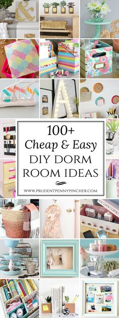 100 Cheap and Easy Dorm Room DIY Ideas | Prudent Penny Pincher