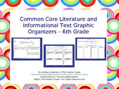 6th Grade Common Core Reading Graphic Organizers