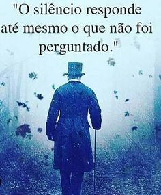 Mensagem de Reflexão My Silence, Osho, Favorite Quotes, Quotations, Reflection, Sentences, Wisdom, Messages, Humor