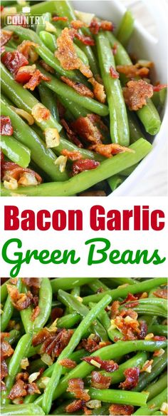 Bacon Garlic Green Beans take these summer garden veggies to a whole new level! This is the best way to make green beans. So easy too! Side Dish Recipes, Vegetable Recipes, Supper Recipes, Garlic Green Beans, Green Bean Recipes, Beans Recipes, Steak Recipes, Chicken Recipes, Cooking Recipes
