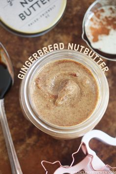 Gingerbread Nut Butter (scheduled via http://www.tailwindapp.com?utm_source=pinterest&utm_medium=twpin&utm_content=post389817&utm_campaign=scheduler_attribution)