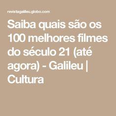 Saiba quais são os 100 melhores filmes do século 21 (até agora) - Galileu   Cultura
