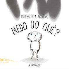Livros Junior e Juvenil: Passatempo: Medo do Quê? de Rodrigo Abril de Abreu...
