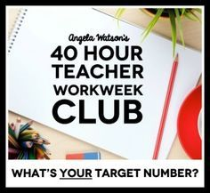 Angela Watson's 40 Hour Teacher Workweek Club: Learn how to choose a target number of hours to work each week and stick to it! You'll discover work/life balance strategies, productivity tips, and more. Bonus: There's a private Facebook group where you can ask questions and get the support of other teachers as you create new routines that are sustainable and take back your weekends!