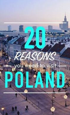 This list of 20 reasons why you need to visit Poland doesn't even begin to cover it, but should be enough to make you want to jump on a plane right now! Krakow Poland, Warsaw Poland, Poland Cities, Poland Culture, Visit Poland, Poland Travel, Travel List, Travel Plan, Voyage