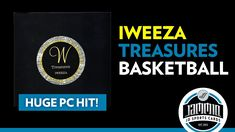 Iweeza Treasures Basketball Box Break - HUGE PC HIT!