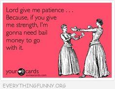I've said something similar to this many times. I'm glad I'm not alone: )