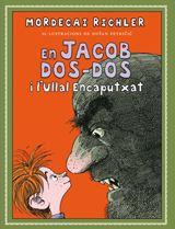 En Jacob Dos-Dos i l'Ullal Encaputxat, de Mordecai Richler. El protagonista d'aquesta història és el petit dels seus germans i, com que ningú li fa cas, ha de repetir les coses dues vegades. Això li provoca un problema amb l'amo de la fruiteria, que l'envia a la presó. Aleshores...