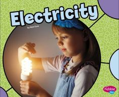 Simple text and bright photographs explain the concept of electricity for beginning readers. The book concludes with a simple, kid-friendly activity. How Electricity Works, Static Electricity, Simple Circuit, New Children's Books, Science Curriculum, Children's Literature, Student Learning, The Book, Audio Books