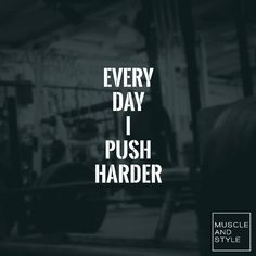 Double tap if you are pushing harder every single day!!!!!!!!!!!!!