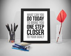 One Step Closer To Your Goal, Goal Quotes, Deadline Quotes, Goal Printable,