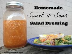 Homemade Sweet & Sour Salad Dressing - This is my favorite dressing of all time!