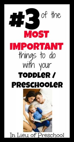 #3 of the Top 5 Most Important Things to Do with Your Toddler/Preschooler