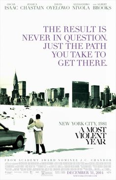 In New York City 1981, an ambitious immigrant fights to protect his business and family during the most dangerous year in the city's history. Director: J.C. Chandor Stars: Oscar Isaac, Jessica Chastain, David Oyelowo, Alessandro Nivola