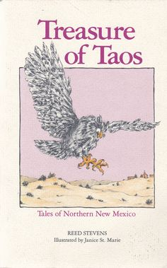 Treasures of Taos: Tales of Northern New Mexico by Reed Stevens [USED BOOK]
