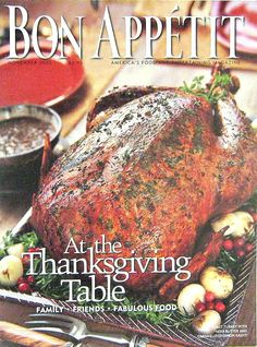 Buy any of our magazines at regular price and get a second for 50% off. The Thanksgiving Table, Bon Appetit Cooking Magazine, Nov 2002 Vol. 47, No. 9