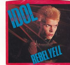 "Billy Idol / Rebel Yell / Crank Call / 7"" Vinyl 45 RPM Jukebox Record & Picture Sleeve #BillyIdol #Music"