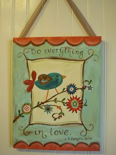 Do Everything in Love Canvas Art Painting 11x14. DO EVERYTHING IN LOVE ...words to live by, derived from 1 Corinthians 16:14. This colorful and whimsical painting will liven up your family room, kitchen, hallway, bathroom...anywhere you want to add some inspiration and a reminder of God's love and our mission. This is part of a new line of inspirational paintings for the home in my shop :) Colors: Aqua blue, ivory, coral, barn red, turquoise, navy, green, light pink, orange, light blue....