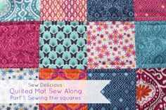 Sew Delicious: Quilted Mat Sew Along - Tutorial 1 - Sewing The Squares
