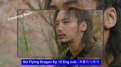 Six Flying Dragons Eng sub Ep 15 - 육룡이 나르샤 15
