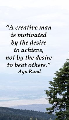 """""""A creative man is motivated by the desire to achieve, not by the desire to beat others."""" Ayn Rand – on scenic image taken on NEW MEXICO'S TURQUOISE TRAIL SCENIC BYWAY.  Examine 40 intriguing quotes on creative inspiration at  http://www.examiner.com/article/forty-quotations-for-writing-inspiration"""