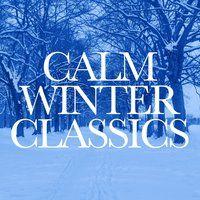 Calm Winter Classics — сборник