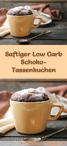 Rezept für einen schnellen, saftigen Low Carb Schoko-Tassenkuchen: Der kohlenhydratarme Kuchen wird ohne Zucker und Getreidemehl gebacken. Er ist kalorienreduziert, ... #lowcarb #Kuchen #backen